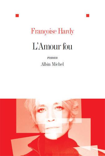 http://www.francoise-hardy.com/var/emi/storage/images/emi-factory/l-amour-fou-un-livre-disponible-et-un-album-qui-sort-lundi/845874-1-fre-FR/L-amour-fou-un-livre-disponible-et-un-album-qui-sort-lundi_home.jpg